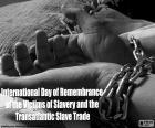 Międzynarodowy Dzień pamięci ofiar niewolnictwa i transatlantyckiego handlu niewolnikami